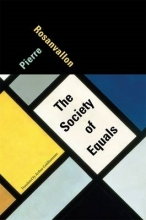Pierre Rosanvallon,   Arthur Goldhammer The Society of Equals