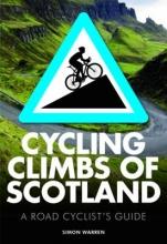 Warren, Simon Cycling Climbs of Scotland