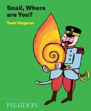 Tomi,Ungerer Snail, Where Are You?
