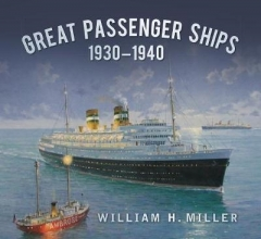 William Miller Great Passenger Ships 1930-1940