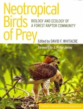 David F. Whitacre Neotropical Birds of Prey