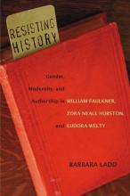 Ladd, Barbara Resisting History