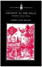 Lees-Milne, James Ancient as the Hills