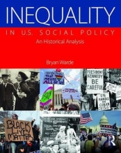 Bryan (Lehman College, USA) Warde Inequality in U.S. Social Policy