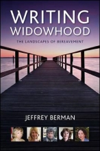Berman, Jeffrey Writing Widowhood