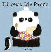 Antony, Steve I`ll Wait, Mr Panda Board Book