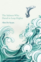 Ahn,Do-hyeon Salmon Who Dared to Leap Higher