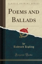 Kipling, Rudyard Poems and Ballads (Classic Reprint)