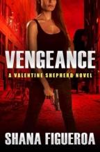 Figueroa, Shana Vengeance