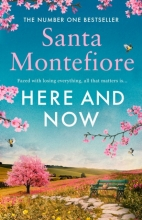 Santa Montefiore , Here and Now
