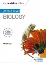 Mike Boyle My Revision Notes: AQA A Level Biology