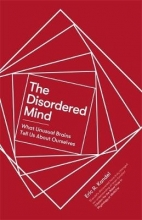 Eric R. Kandel The Disordered Mind