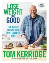 Tom,Kerridge Lose Weight for Good