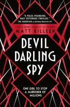 Matt Killeen , Devil, Darling, Spy