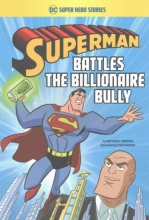 Manning, Matthew K. Superman Battles the Billionaire Bully