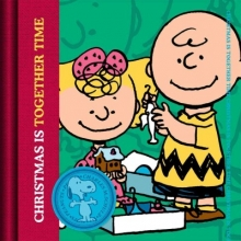 Schulz, Charles M. Christmas Is Together-Time
