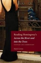 Cirino, Mark Reading Hemingway`s Across the River and into the Trees