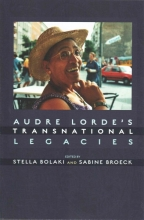 Audre Lorde`s Transnational Legacies