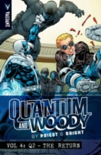 Priest, Christopher Quantum and Woody by Priest & Bright Volume 4