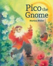 Muller, Martina Pico the Gnome
