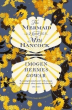 Gowar, Imogen Hermes Mermaid and Mrs Hancock