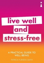 Patricia Furness-Smith A Practical Guide to Well-being