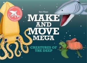 Sato  Hisao Make and Move Mega: Creatures of the Deep