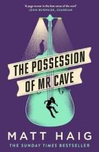 Matt,Haig Possession of Mr Cave