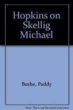 Bushe, Paddy Hopkins on Skellig Michael