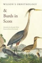 Hamish MacDonald,   Alexander Wilson Wilson`s Ornithology and Burds in Scots