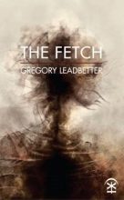 Gregory Leadbetter The Fetch