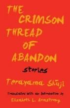 Shuji, Terayama The Crimson Thread of Abandon