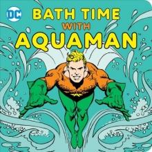 Bath Time With Aquaman