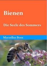 Boos, Marzellus Bienen - Die Seele des Sommers