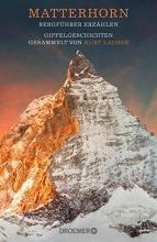 Lauber, Kurt Matterhorn, Bergführer erzählen
