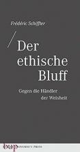 Schiffter, Frédéric Der ethische Bluff
