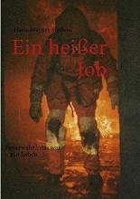 Steffens, Hans-Werner Ein heißer Job
