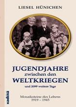 Hünichen, Liesel Jugendjahre zwischen den Weltkriegen