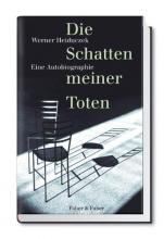 Heiduczek, Werner Die Schatten meiner Toten