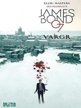 Ellis, Warren James Bond 01. VARGR. Limitierte Variant Edition