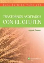 Alessio Fasano Guia clinica para los trastornos asociados con el gluten