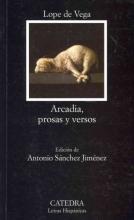 Vega, Lope de Arcadia, prosas y versos