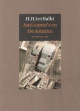 Balkt, Herman Hendrik ter Anti-canto's en De Astatica