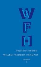 Willem Frederik  Hermans Volledige werken Willem Frederik Hermans 2 : Ik heb altijd gelijk ; de God denkbaar Denkbaar de God ; Drie melodrama`s