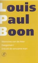 Louis Paul  Boon Memoires van de Heer Daegeman Eros en de eenzame man - Verzameld werk [deel 18]