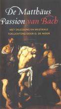 , De Matthaus Passion van Bach