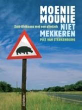 Sterkenburg, Piet van Moenie mau nie - Niet mekkeren
