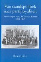 R. de Jong , Van standspolitiek naar partijloyaliteit