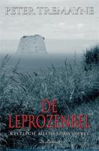 Peter Tremayne , De leprozenbel