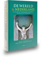 Karel  Davids, Marjolein `t Hart, Leo  Lucassen De wereld en Nederland